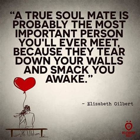 A True Soul Mate Is The Mos Important Person You Will Ever